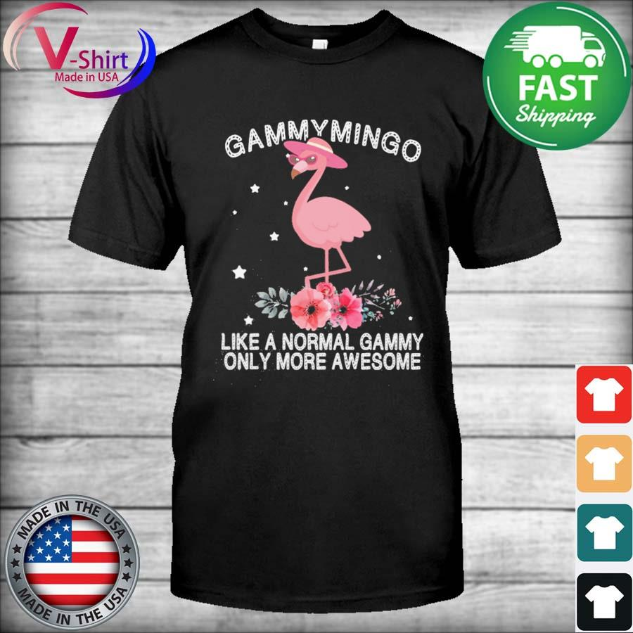 Gammy Mingo Like a normal Gammy only more Awesome Mother's day shirt