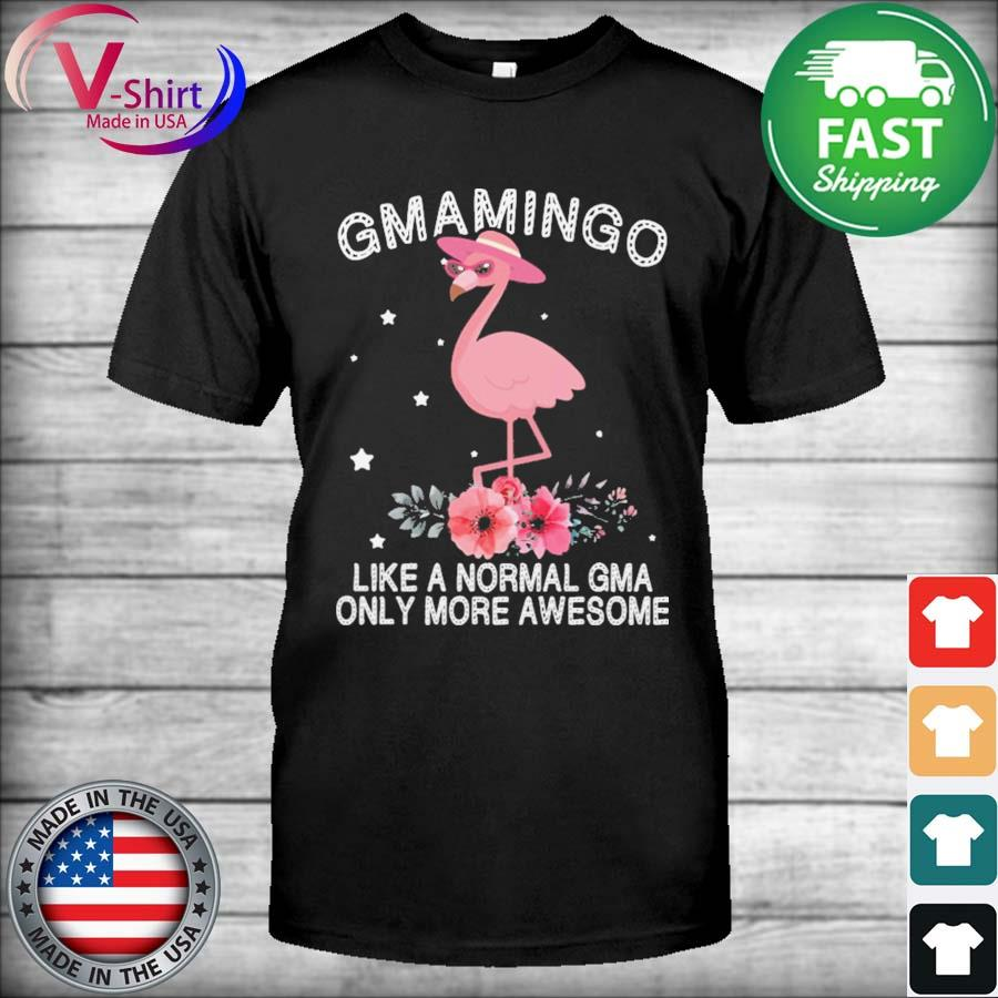 GmaiMingo Like a normal Gma only more Awesome Mother's day shirt
