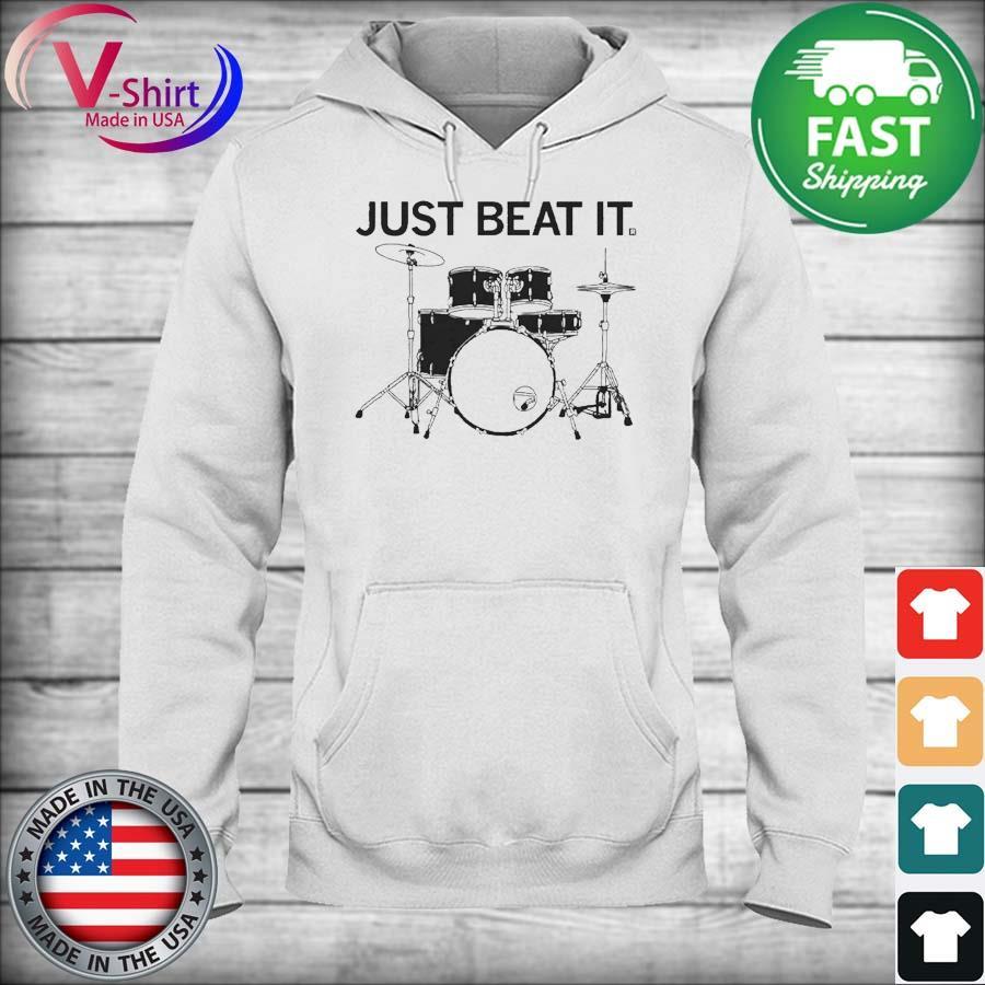 Just Beat It Drums s hoodie
