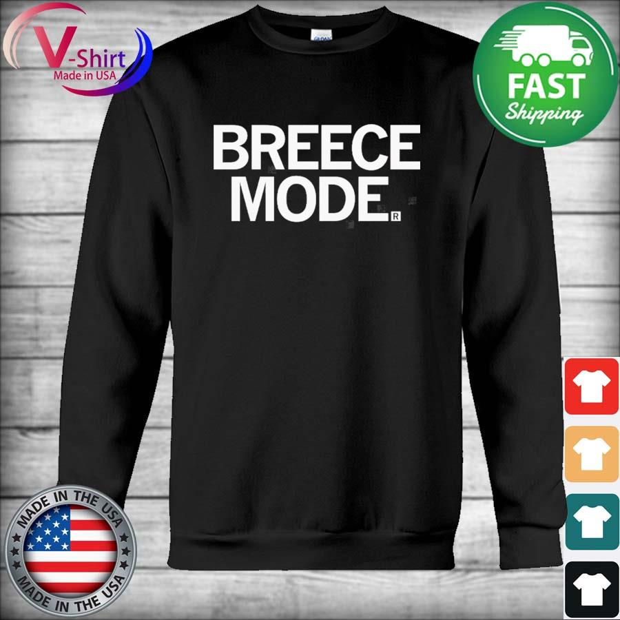 Official Breece Mode Shirt Hoodie