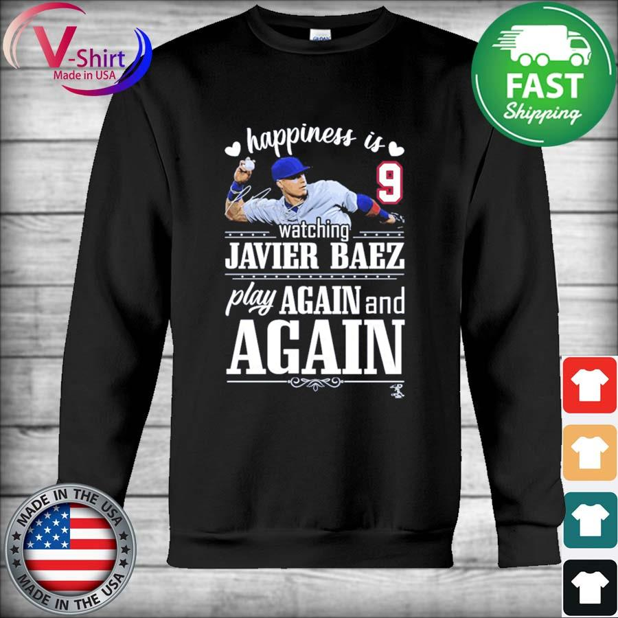 Official FanPrint Javier Baez Happiness is Watching Play Again and Again T-Shirt Hoodie