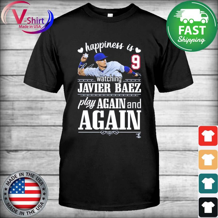 Official FanPrint Javier Baez Happiness is Watching Play Again and Again T-Shirt