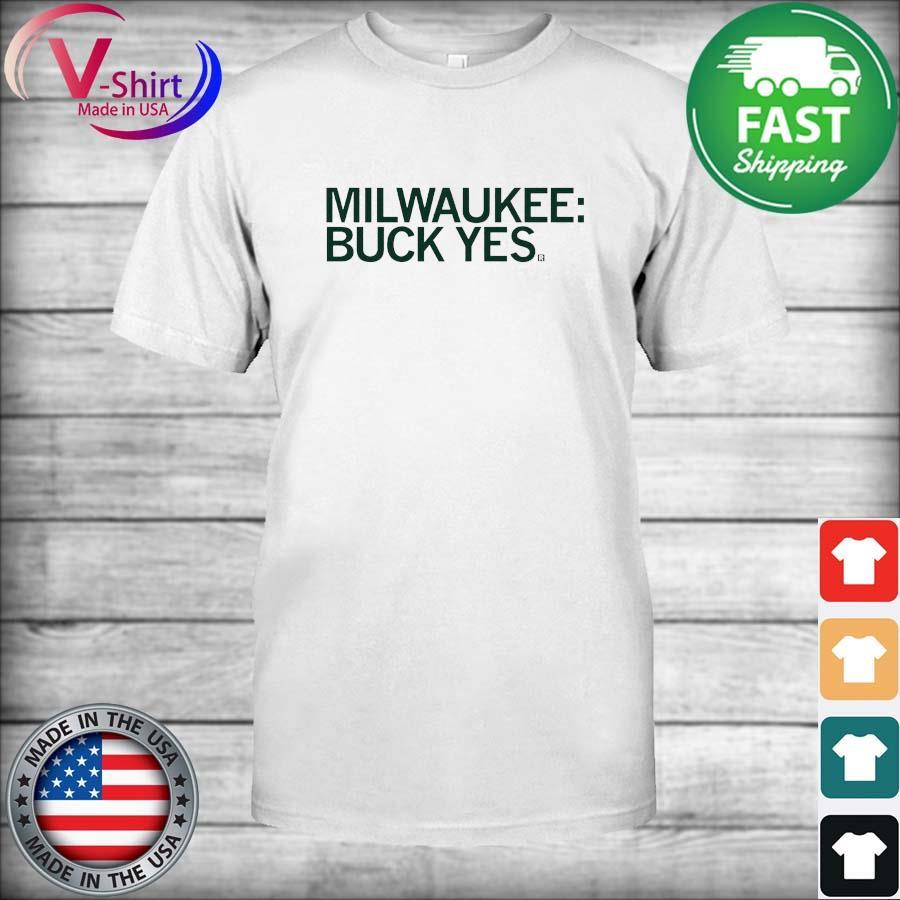 Official Milwaukee Buck Yes Shirt