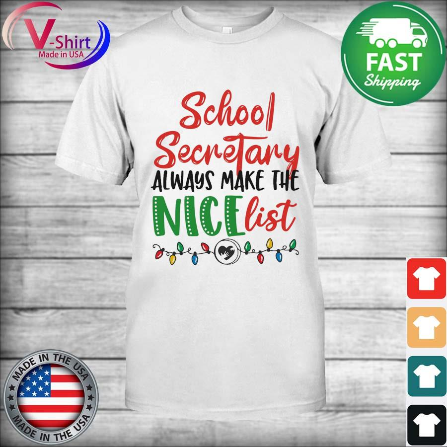 School Secretary always make the Nice list light Merry Christmas sweatshirt