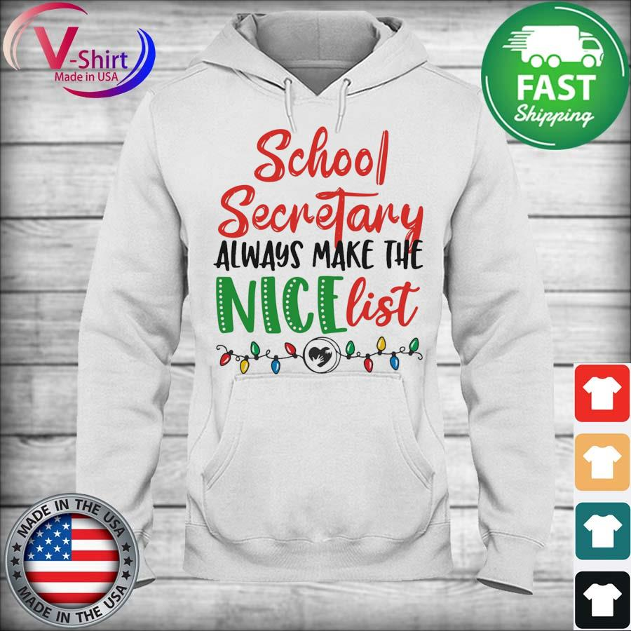 School Secretary always make the Nice list light Merry Christmas sweats hoodie