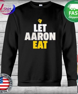 Aaron Donald Los Angeles Rams Let Aaron Eat s Hoodie