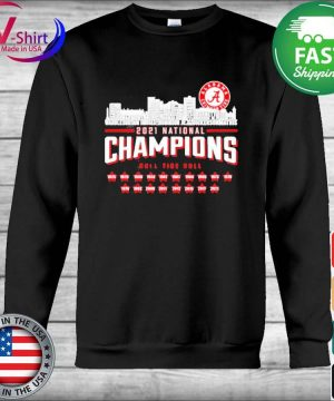 Alabama Crimson Tide 2021 national Champions roll tide roll 1925 2021 s Hoodie
