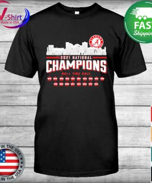 Alabama Crimson Tide 2021 national Champions roll tide roll 1925 2021 shirt