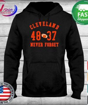 Cleveland 48 37 Never Foerget Football T-Shirt sweater