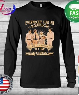 Everybody has an addiction mine just happens to be the Andy Griffith Show s Long Sleeve