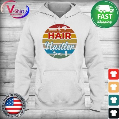 Hair Hustler Retro Vintage T-Shirt hoodie