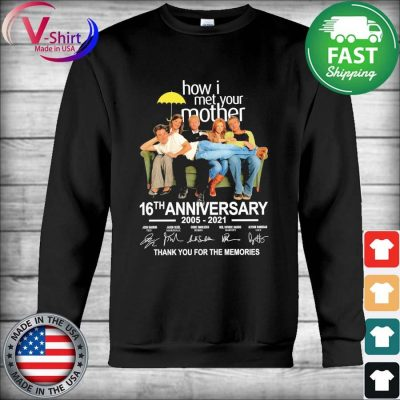 How I met your Mother 16th anniversary 2005 2021 thank you for the memories signatures s Hoodie