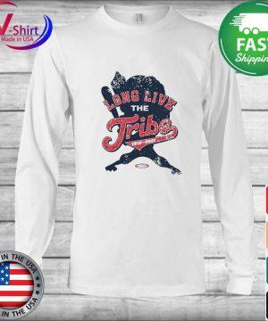 Long Live the Tribe Shirt Long Sleeve