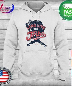 Long Live the Tribe Shirt hoodie