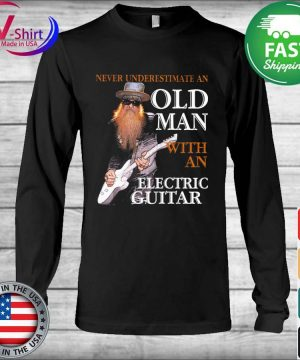 Never underestimate an old Man with an Electric Guitar s Long Sleeve
