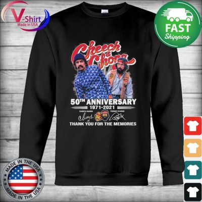 Official Cheech and Chong 50th anniversary 1971 2021 thank you for the memories signatures sweats Hoodie