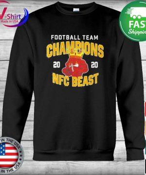 Official Football Team Champions 2020 Nfc Beast Shirt Hoodie