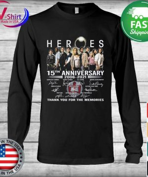 Official Heroes 15th anniversary 2006 2021 thank you for the memories tee signatures s Long Sleeve