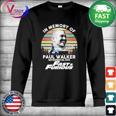 Official In memory of Paul Walker November 30 2013 Fast and Furious vintage signature tee s Hoodie