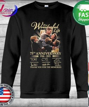 Official It's a Wonderful Life 75th anniversary 2006 2021 thank you for the memories tee signatures s Hoodie