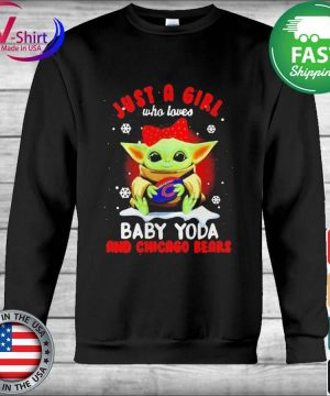 Official Just A Girl Who Loves Baby Yoda And Chicago Bears tee Shirt Hoodie