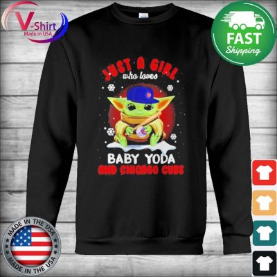 Official Just A Girl Who Loves Baby Yoda And Chicago Cubs tee Shirt Hoodie