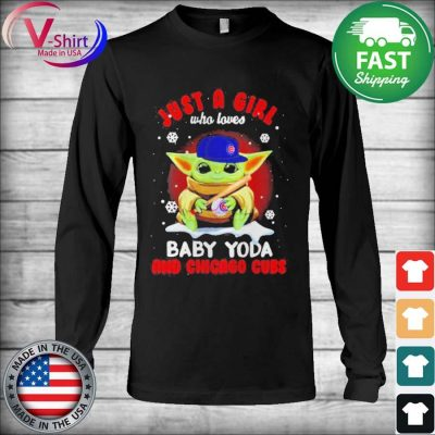 Official Just A Girl Who Loves Baby Yoda And Chicago Cubs tee Shirt Long Sleeve