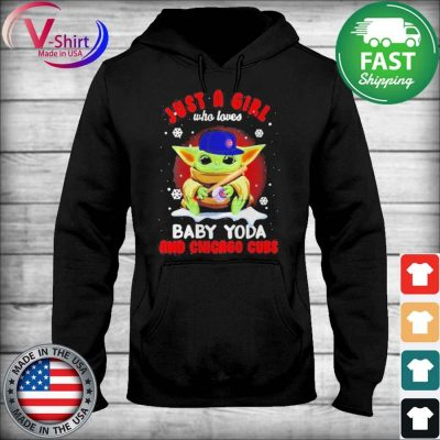 Official Just A Girl Who Loves Baby Yoda And Chicago Cubs tee Shirt sweater