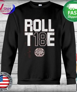 Roll T 18 E National Champions Alabama Crimson Tide 2020 s Hoodie