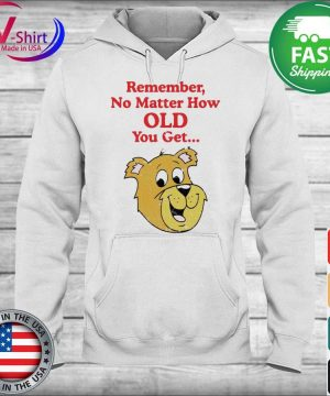 Scooby Doo Remember no matter how old you get s hoodie