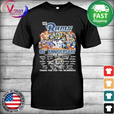 The Los Angeles Rams 85th anniversary 1935 2021 thank you for the memories signatures shirt
