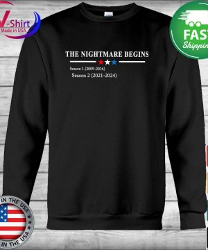 The Nightmare Begins Season 1 2009 2016 Season 2 2021 2024 s Hoodie