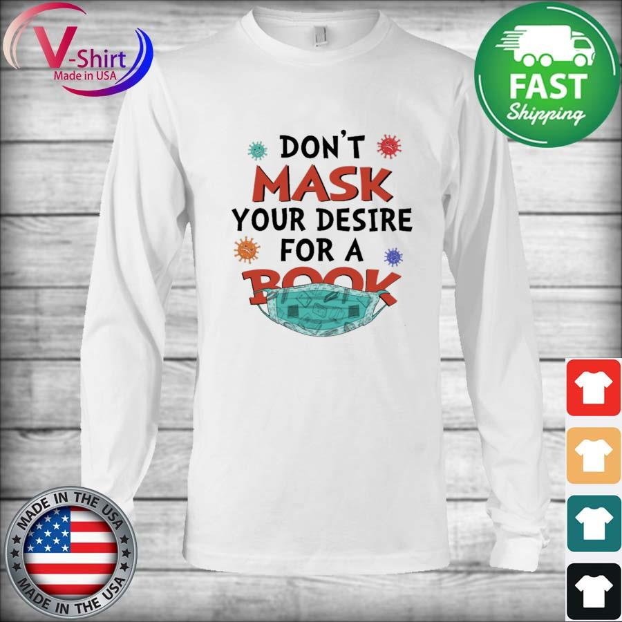 Don't Mask your desire for a Book Covid 19 s Long Sleeve