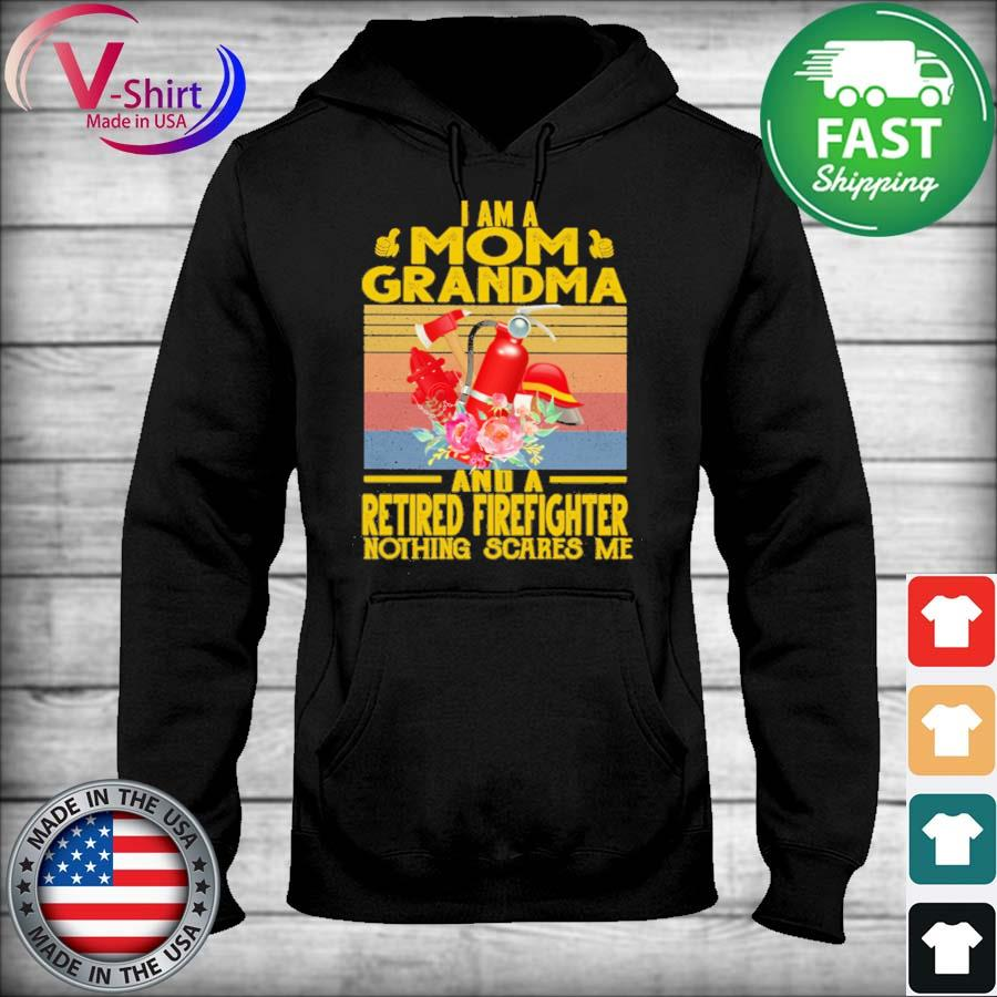 I am a Mom Grandma and a Retired Firefighter nothing scares me vintage s sweater