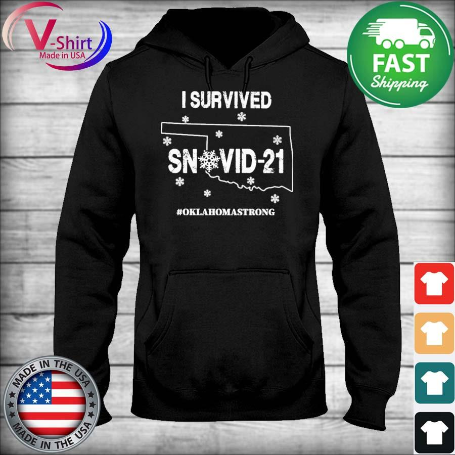 I Survived Snovid21 Texas #Oklahoma Strong 2021 s sweater