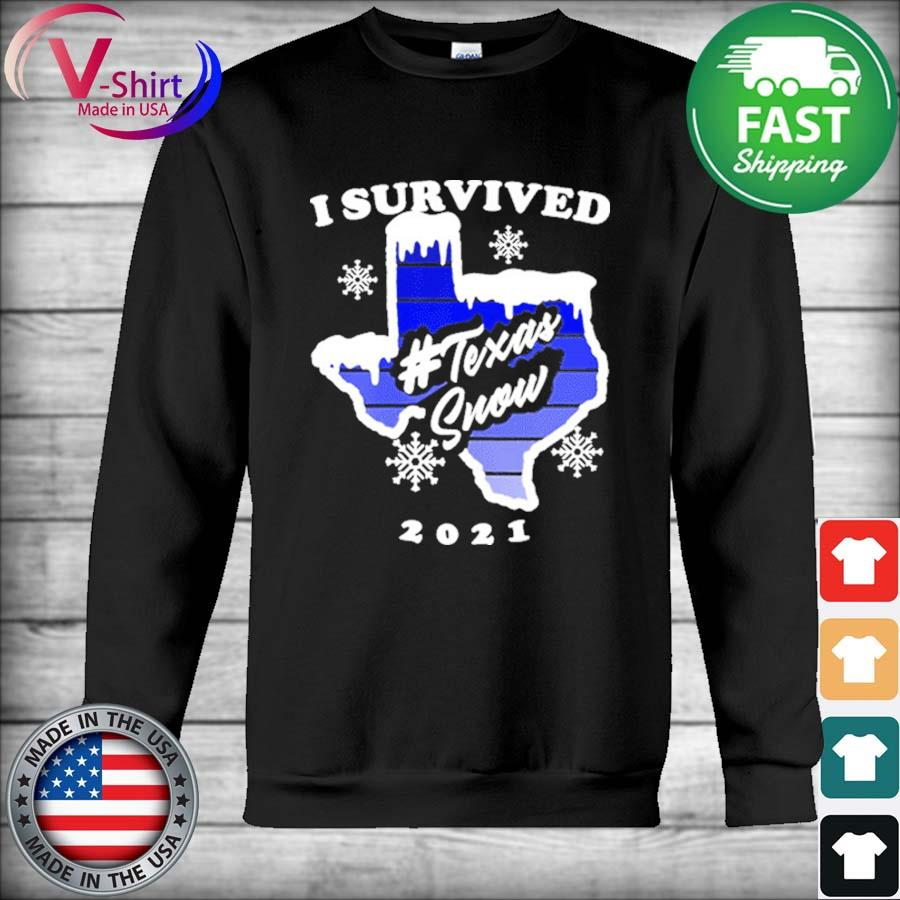 I survived Texas Snow Strong Texas Blackout freeze of 2021 s Hoodie