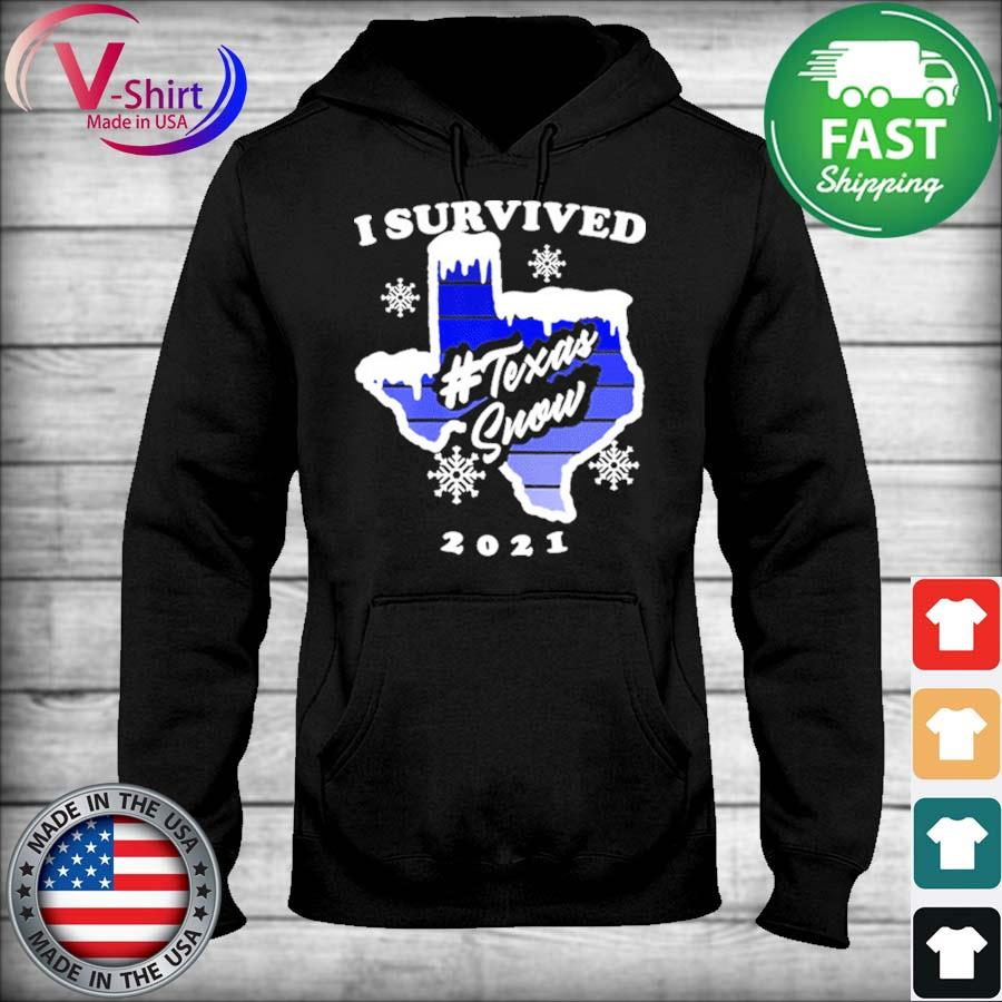 I survived Texas Snow Strong Texas Blackout freeze of 2021 s sweater