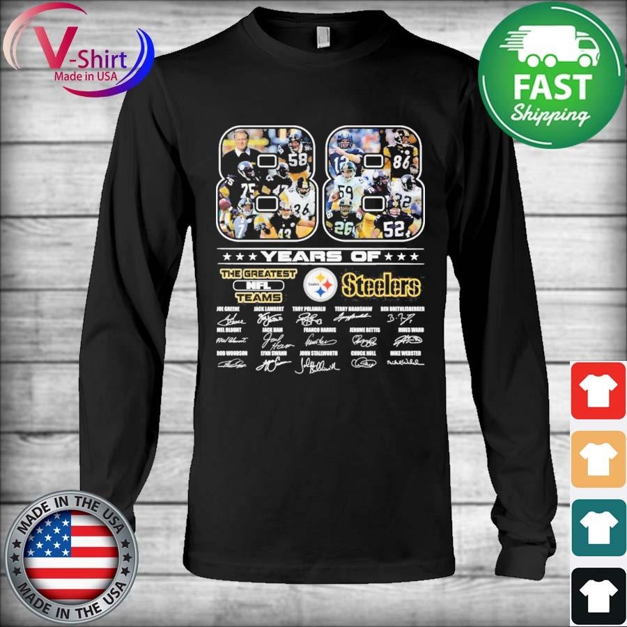 Official 88 years of The Greatest Nfl Teams Pittsburgh Steelers signatures thanks s Long Sleeve