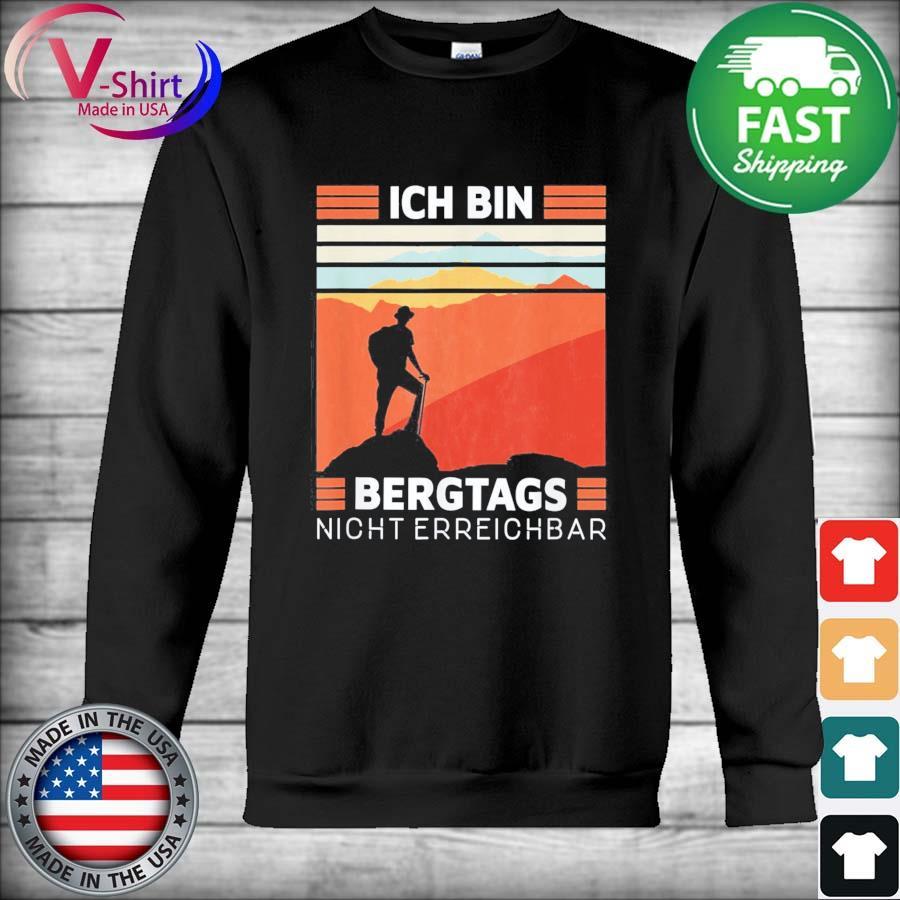 Official Ich Bin Bergtags Night Erreichbar vintage s Hoodie