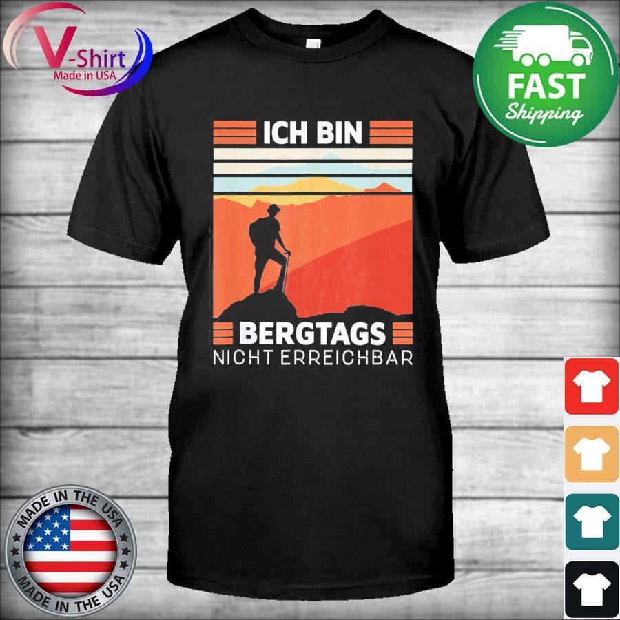 Official Ich Bin Bergtags Night Erreichbar vintage shirt