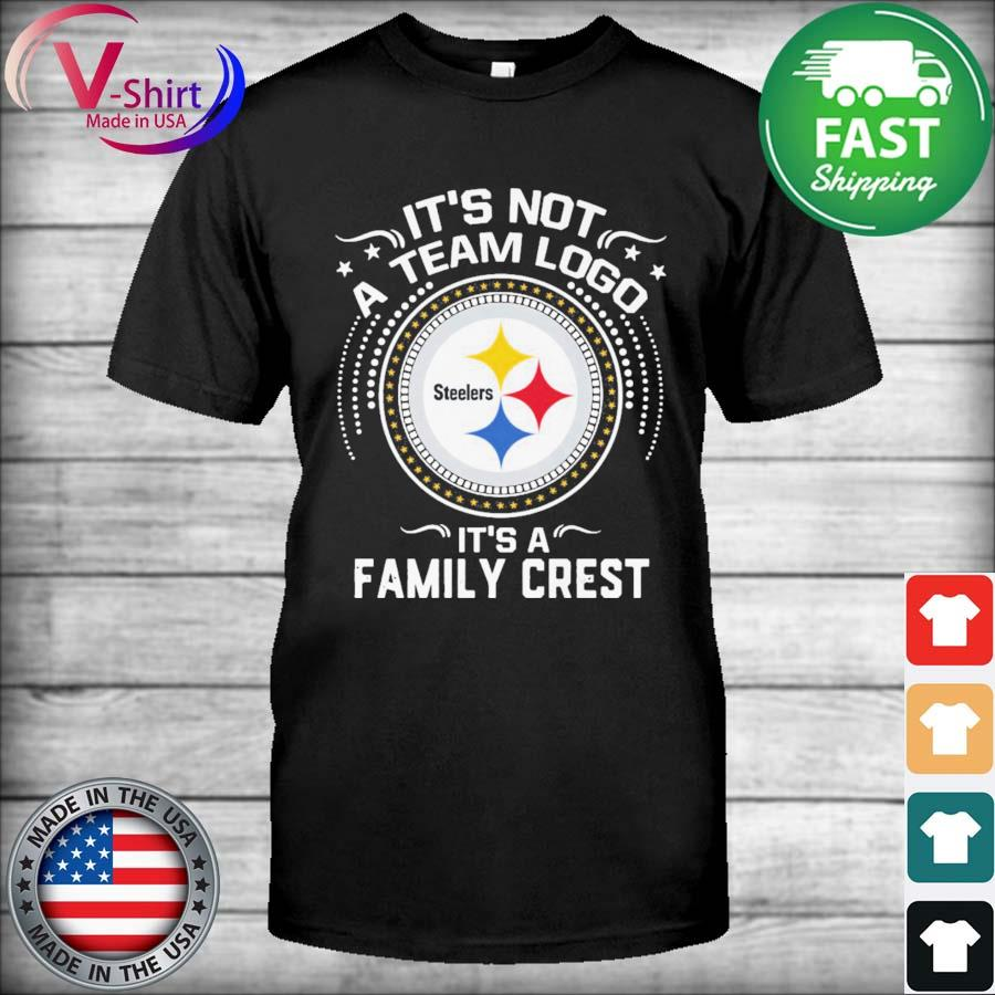 Official Pittsburgh Steelers It's not a team logo It's a Family Crest shirt