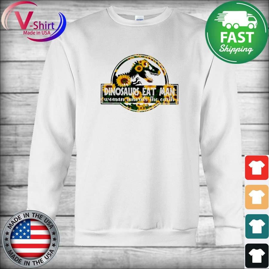 Official Sunflower Dinosaurs eat Man woman inherits the earth s sweater