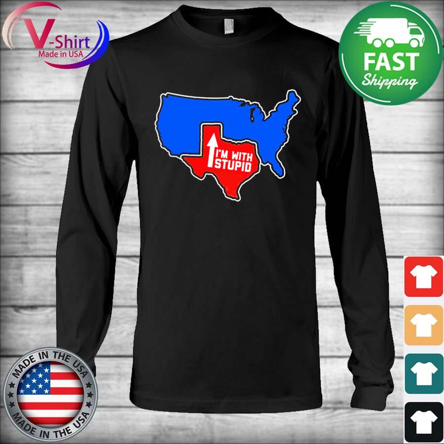Official Texas Map I'm with Stupid 2021 s Long Sleeve